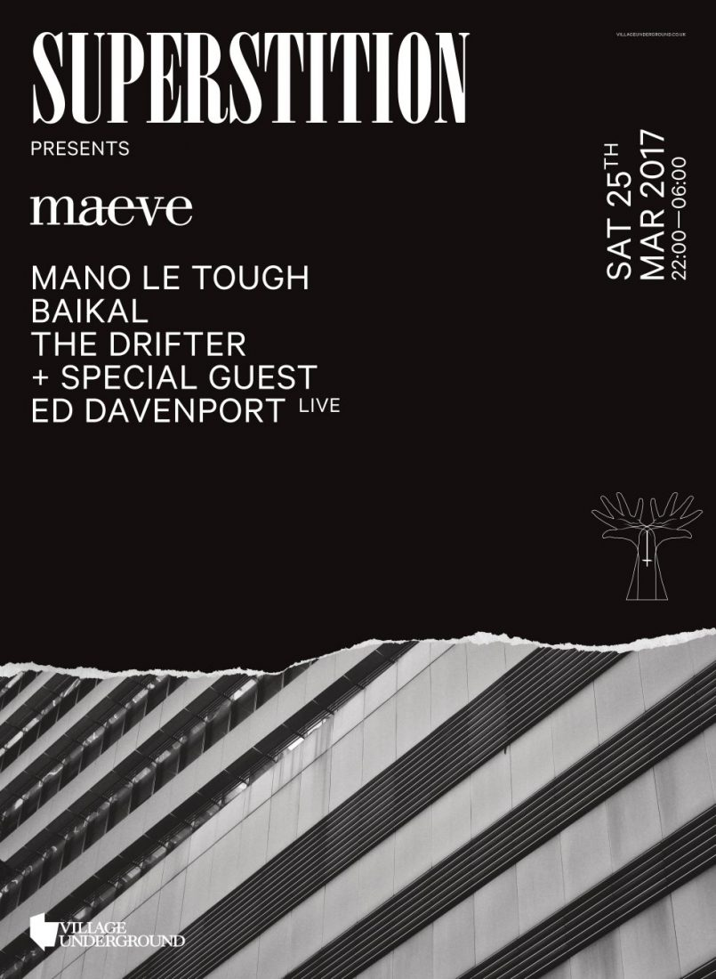 Superstition X Maeve – Mano Le Tough, Baikal, The Drifter, Ed Davenport