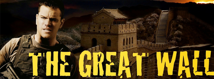 The Great Wall, film review by Andre