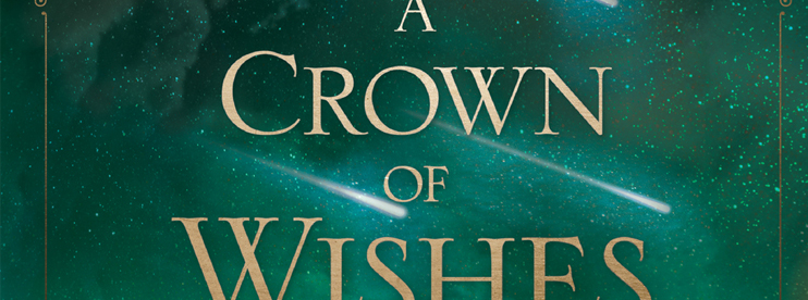Book: A Crown of Wishes