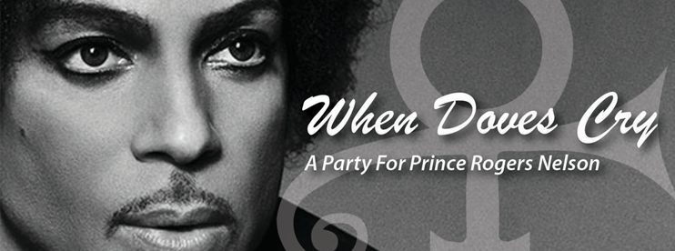 When Doves Cry: A Night Celebrating The Music Of Prince