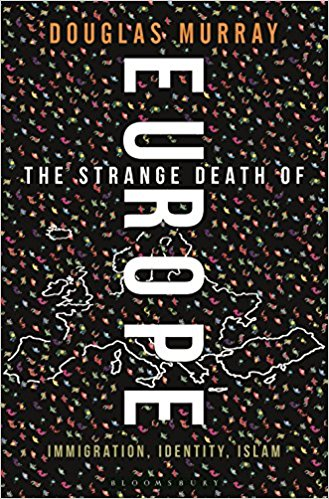 Book: The Strange Death of Europe: Immigration, Identity, Islam