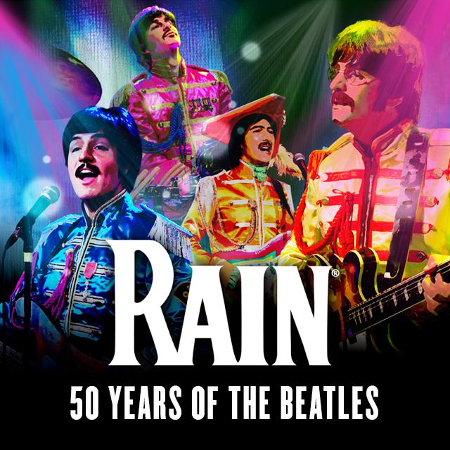Rain: Beatles Tribute Broadway Musical