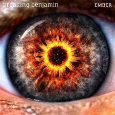 Breaking Benjamin – Ember