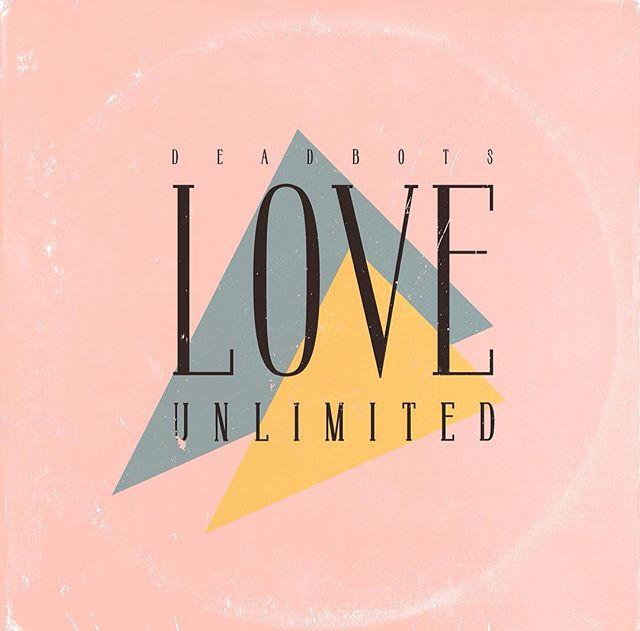 Deadbots – Love Unlimited