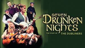 Seven Drunken Nights – The Story Of The Dubliners at the New Alexandra Review