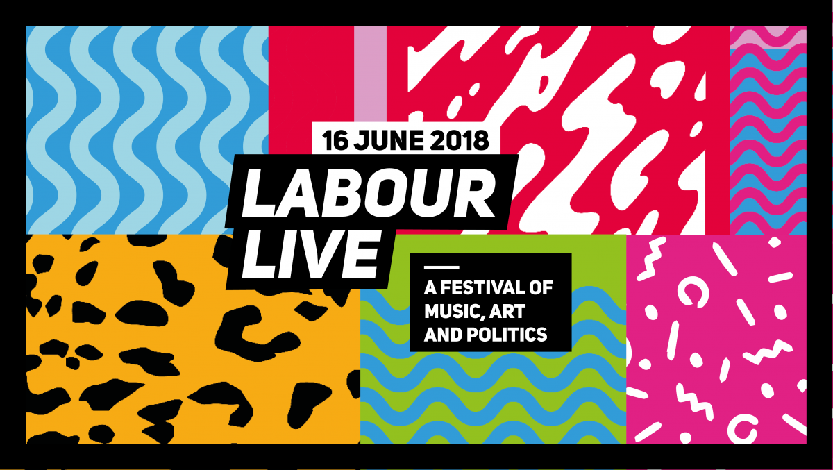 Be a Part of Labour Live 2018