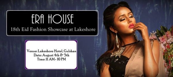 ERA HOUSE 18th Eid Fashion