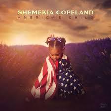 Shemekia Copeland –America's Child