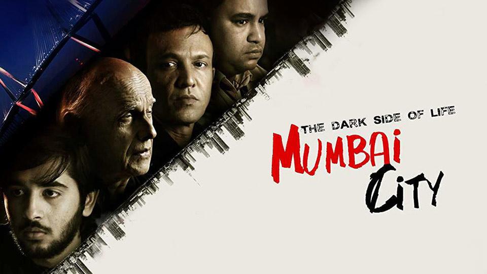 The Dark Side Of Life: Mumbai City