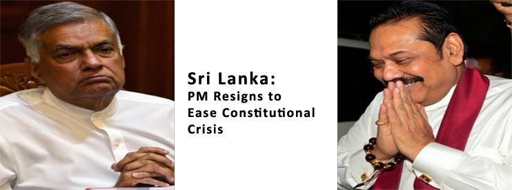Sri Lanka: PM Resigns to Ease Constitutional Crisis