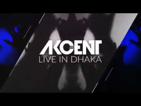 Akcent Live in Dhaka